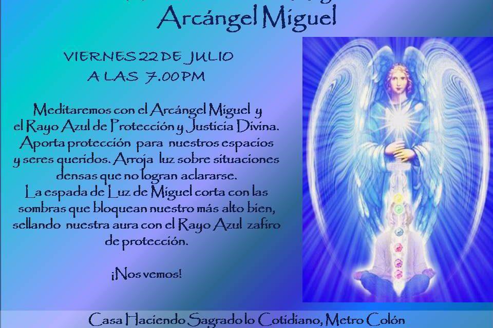 Viernes 22: Meditación con el Arcángel Miguel y el Rayo Azul de protección